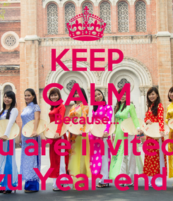 Poster: KEEP CALM Because... You are invited to Shimizu Year-end  Party