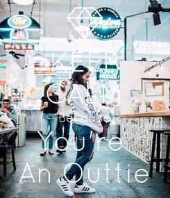 Poster: KEEP CALM Because You're  An Outtie