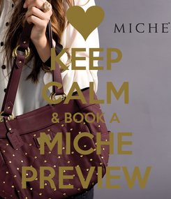 Poster: KEEP CALM & BOOK A MICHE PREVIEW
