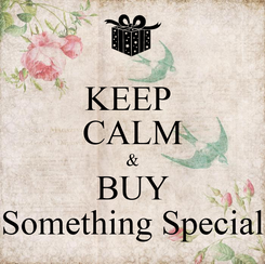 Poster: KEEP  CALM & BUY Something Special
