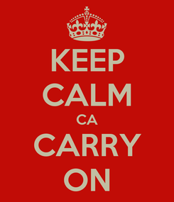 Poster: KEEP CALM CA CARRY ON