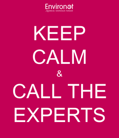 Poster: KEEP CALM & CALL THE EXPERTS