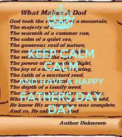 Poster: KEEP CALM CALM AND HAVE A HAPPY FATHERS DAY DAY