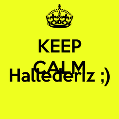 Poster: KEEP CALM CANIM Hallederiz ;)