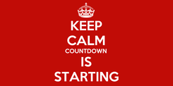 Poster: KEEP CALM COUNTDOWN IS STARTING