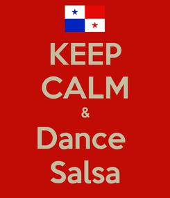 Poster: KEEP CALM & Dance  Salsa