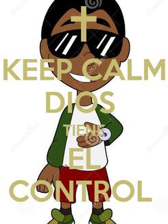Poster: KEEP CALM DIOS  TIENE EL CONTROL