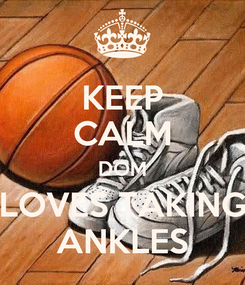 Poster: KEEP CALM DOM LOVES TAKING ANKLES