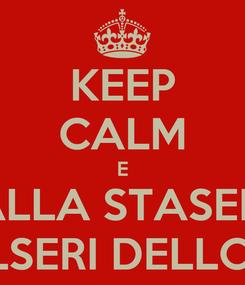Poster: KEEP CALM E BALLA STASERA CON I SALSERI DELLO STRETTO