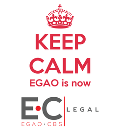 Poster: KEEP CALM EGAO is now