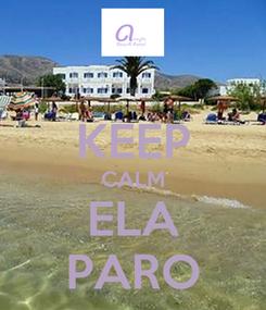 Poster:  KEEP CALM ELA PARO