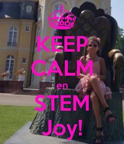 Poster: KEEP CALM en STEM Joy!