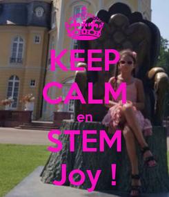 Poster: KEEP CALM en STEM Joy !