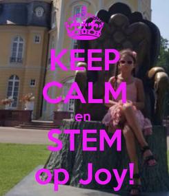 Poster: KEEP CALM en  STEM op Joy!