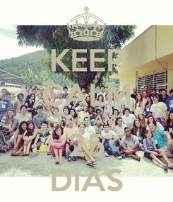 Poster: KEEP CALM FALTAM 25 DIAS