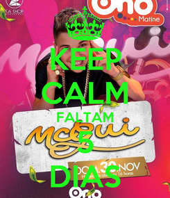 Poster: KEEP CALM FALTAM 5 DIAS