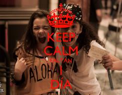 Poster: KEEP CALM FALTAN 1 DÍA