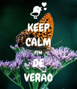Poster: KEEP CALM FIM DE VERÃO