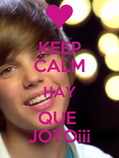 Poster: KEEP CALM HAY QUE  JOTO¡¡¡