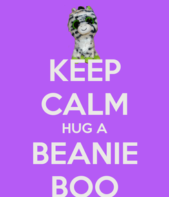 Poster: KEEP CALM HUG A BEANIE BOO