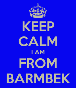 Poster: KEEP CALM I AM FROM BARMBEK