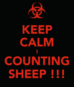 Poster: KEEP CALM I COUNTING SHEEP !!!