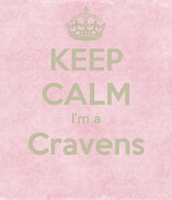 Poster: KEEP CALM I'm a Cravens