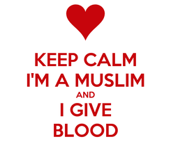 Poster: KEEP CALM I'M A MUSLIM AND I GIVE BLOOD