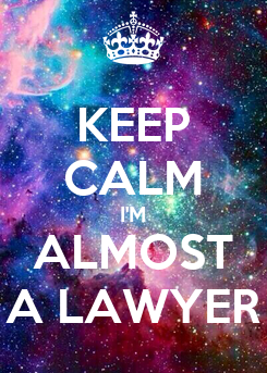 Poster: KEEP CALM I'M ALMOST A LAWYER