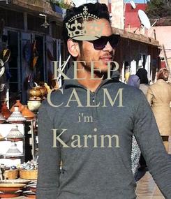 Poster: KEEP CALM i'm Karim