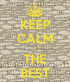 Poster: KEEP CALM I THE BEST