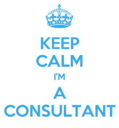 Poster: KEEP CALM I'M A CONSULTANT
