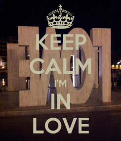 Poster: KEEP CALM I'M IN LOVE