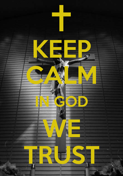 Poster: KEEP CALM IN GOD WE TRUST