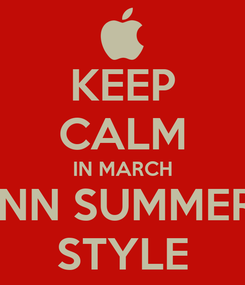 Poster: KEEP CALM IN MARCH ANN SUMMERS STYLE