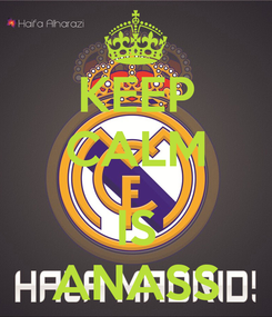 Poster: KEEP CALM  IS ANASS