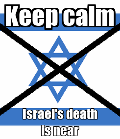Poster: Keep calm Israel's death is near