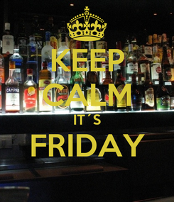 Poster: KEEP CALM IT´S FRIDAY