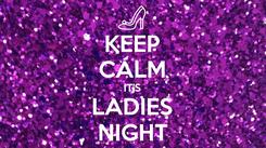 Poster: KEEP CALM IT'S LADIES NIGHT