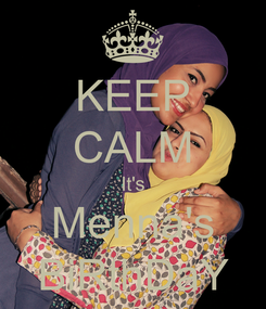Poster: KEEP CALM It's Menna's BiRthDaY