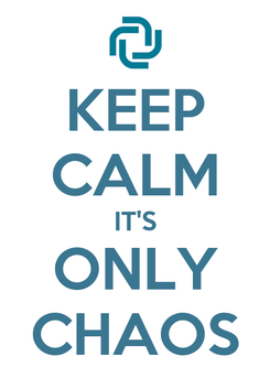 Poster: KEEP CALM IT'S ONLY CHAOS