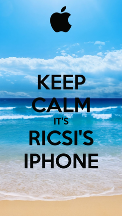 Poster: KEEP CALM IT'S RICSI'S IPHONE