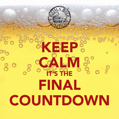 Poster: KEEP CALM IT'S THE FINAL COUNTDOWN