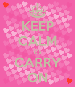 Poster: KEEP CALM it's CARRY ON