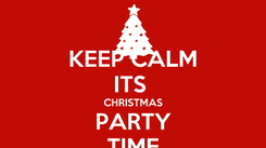 Poster: KEEP CALM ITS  CHRISTMAS PARTY TIME