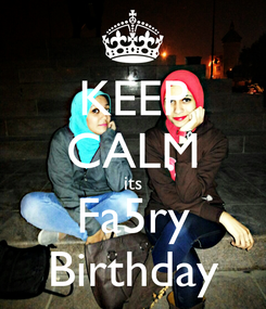 Poster: KEEP CALM its Fa5ry Birthday