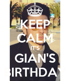 Poster: KEEP CALM IT'S GIAN'S BIRTHDAY