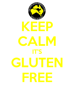 Poster: KEEP CALM IT'S GLUTEN FREE