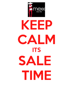 Poster: KEEP CALM ITS SALE  TIME