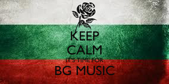 Poster: KEEP CALM IT'S TIME FOR BG MUSIC